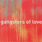 Gangsters of Love