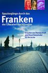 Spaziergänge durch Franken